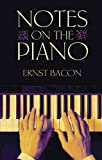 Notes on the Piano (Dover Books on Music)