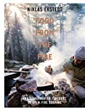 building a fire pit Food from the Fire: The Scandinavian Flavours of Open-fire Cooking