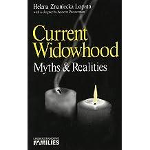 Current Widowhood: Myths & Realities (Understanding Families series)