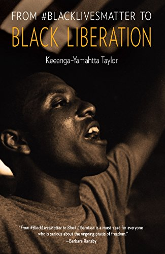 Books : From #BlackLivesMatter to Black Liberation