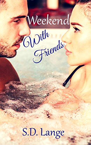 Book: Weekend With Friends by S.D. Lange