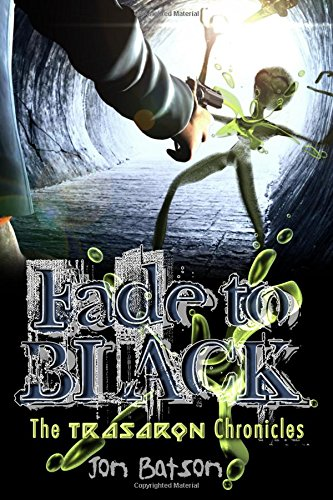 Download Fade to Black: The Trasaron Chronicles ebook