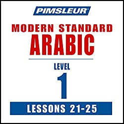 Arabic (Modern Standard) Level 1 Lessons 21-25