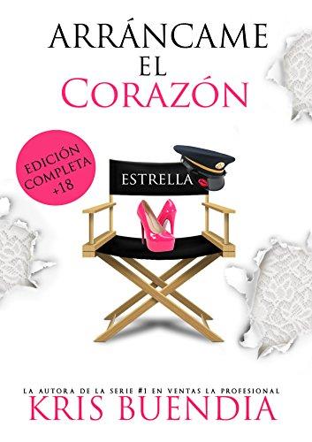 Arráncame el Corazón: Edición Completa (Spanish Edition) by [Buendia, Kris]