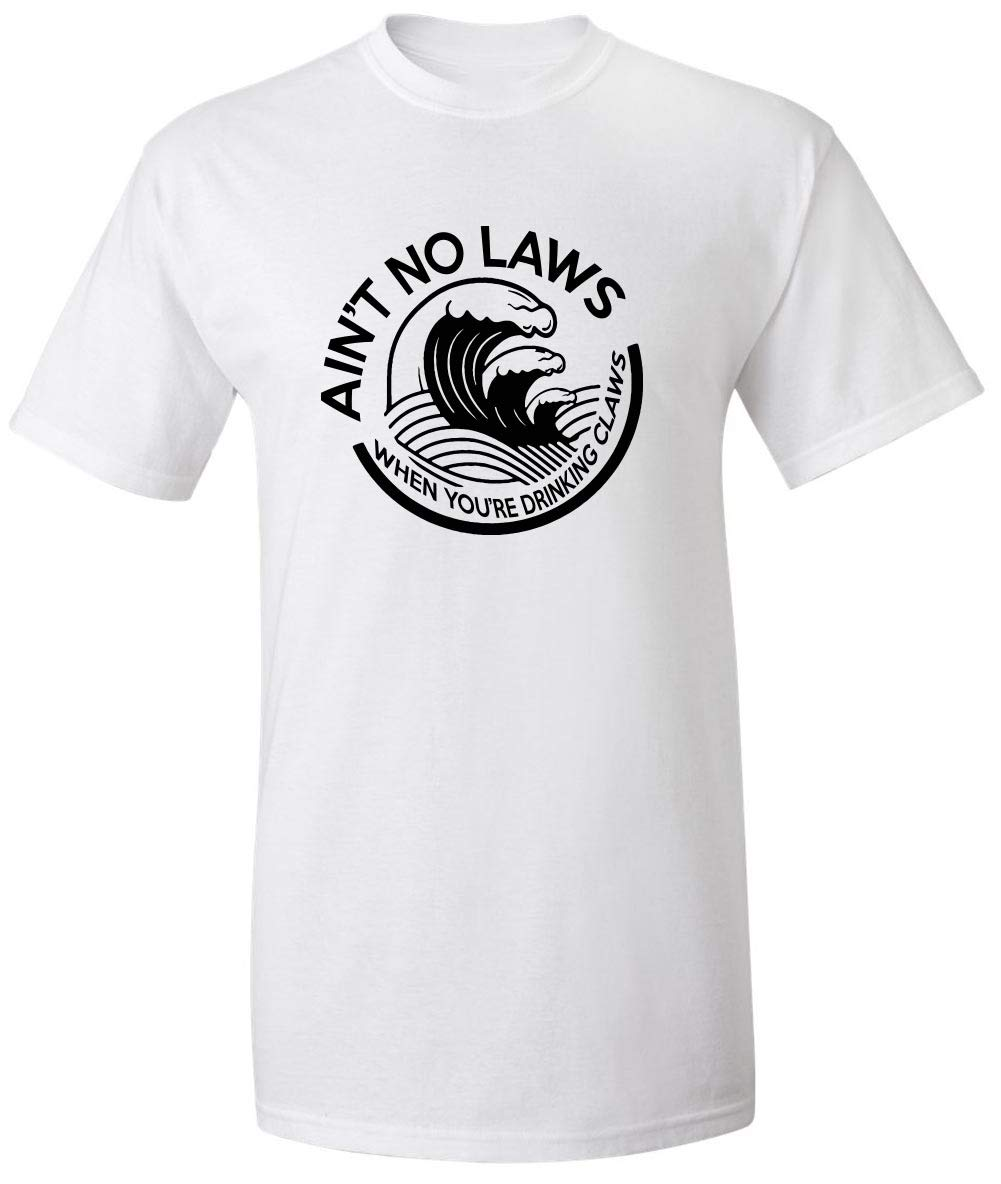 Claw Aint No Laws T Shirt