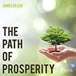 The Path of Prosperity | James Allen