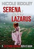 Serena and Lazarus