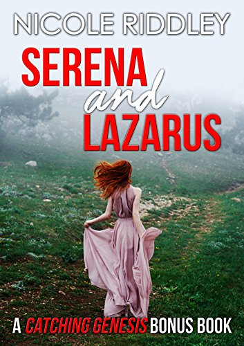 Serena and Lazarus: A Catching Genesis Bonus Chapter