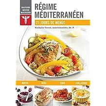 Régime méditerranéen: 21 jours de menus (Savoir Quoi Manger)