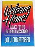 Welcome Home!, Joe J. Christensen, 088494705X