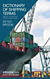 Dictionary of Shipping Terms, Brodie, Peter, 1616310227