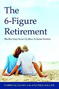 The 6-Figure Retirement