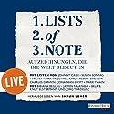 Lists of note: Aufzeichnungen, die die Welt bedeuten - live Hörbuch von  div. Gesprochen von: Jasmin Tabatabai, Bela B., Jörg Thadeusz, Knut Elstermann, Bibiana Beglau