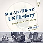 You Are There! US History: Dramatizations of US History | CBS Radio - producer