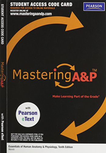 MasteringA&P with Pearson Etext - Valuepack Access Card - for Essentials of Human Anatomy & Physiology (ME Compo