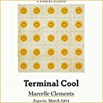 Terminal Cool | Marcelle Clements