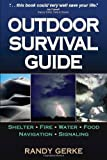 Outdoor Survival Guide, Randy Gerke, 0736075259