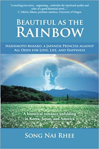 Beautiful As The Rainbow Nashimoto Masako A Japanese