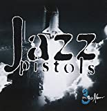 Three on the Floor by Jazz Pistols (2006-08-30)