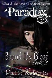 Paradox - Bound By Blood (Paradox series Book 3)