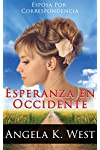 https://libros.plus/esposa-por-correspondencia-esperanza-en-occidente/