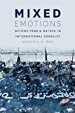 Mixed Emotions, Andrew A. G. Ross, 022607742X