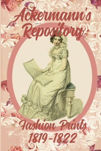 Ackermann's Repository Fashion Prints 1819-1822 (Volume 3)