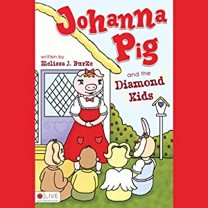 Johanna Pig and the Diamond Kids Audiobook
