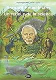 Bernard Heuvelmans un rebelle de la science