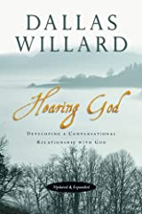 Hearing God: Developing a Conversational Relationship with God Kindle Edition