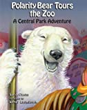 Polarity Bear Tours the Zoo: A Central Park Adventure