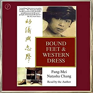 Bound Feet and Western Dress Audiobook
