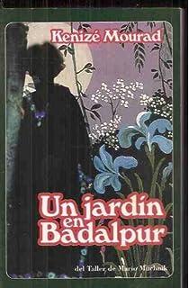 Un jardin en Badalpur (Spanish Edition)