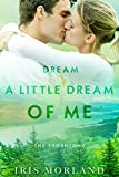 Download Dream a Little Dream of Me (Love Everlasting) (The Thorntons Book 4) in PDF ePUB Free Online
