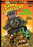 Daddy Long Legs and The Inchworm Issue #2: Here Comes Hot Garbage! (Daddy Long Legs & The Inchworm) (Volume 2)