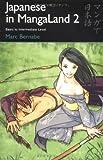 Japanese In Mangaland Vol 2: Basic Japanese Course Using Manga
