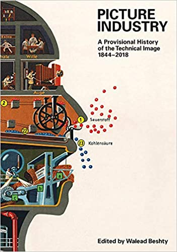 picture industry a provisional history of the technical image 18442018