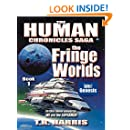 The Fringe Worlds: (The Human Chronicles Saga -- Book 1)