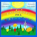 Raindrops ARE Rainbows