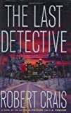 The Last Detective (Elvis Cole Series)