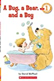 img - for A Bug, a Bear, and a Boy (Scholastic Reader, Level 1) book / textbook / text book