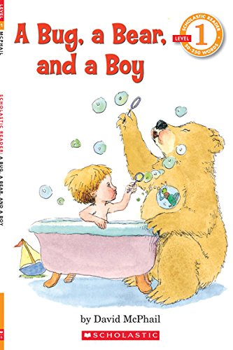 (A Bug, a Bear, and a Boy (Scholastic Reader, Level 1))