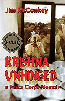 Book Krishna Unhinged: A Peace Corps Memoir by Jim McConkey (2011)