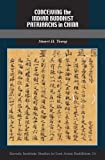 img - for Conceiving the Indian Buddhist Patriarchs in China (Kuroda Studies in East Asian Buddhism) book / textbook / text book