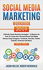 Updated Fall 2019 Edition of the SOCIAL MEDIA MARKETING book!    Learn Social Media Marketing for business step by step in this new, 2019 book on social media by Jason Miller and Robert McDonald . Used in their classes at Stanford Cont...