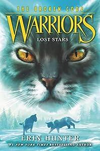 Warriors: The Broken Code No. 1: Lost Stars