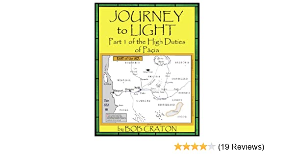 Journey to Light: Part I of The High Duties of Pacia on