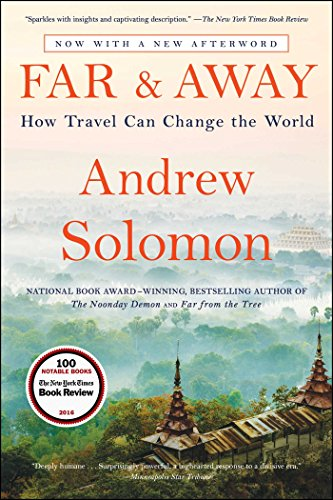 Far and Away: How Travel Can Change the World by SCRIBNER