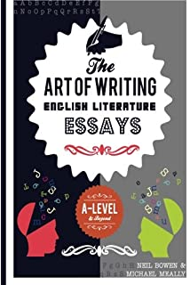 the art of writing english literature essays for alevel  beyond  the art of writing english literature essays for alevel and beyond