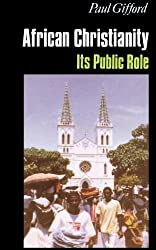 African Christianity: Its Public Role